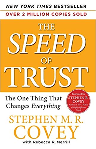 Book: The Speed of Trust by Stephen M.R. Covey
