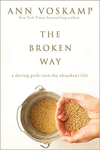 Book: The Broken Way by Ann Voskamp