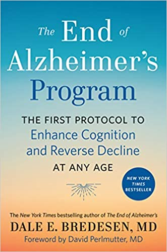Book: The End of Alzheimer's Program by Dale E. Bredesen