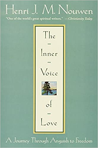 Book: The Inner Voice of Love by Henri JM Nouwen