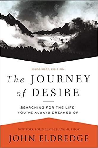 Book: The Journey of Desire by John Eldredge