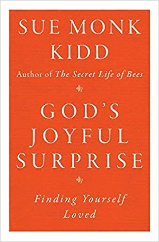Book: God's Joyful Surprise by Sue Monk Kidd