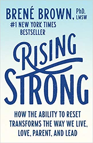 Book: Rising Strong by Brene Brown