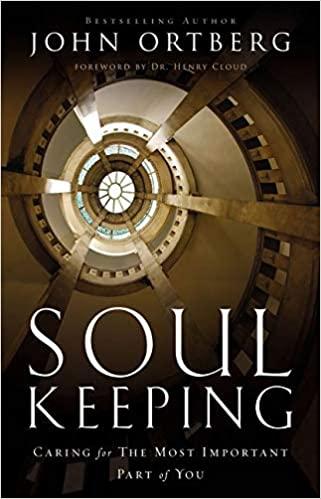 Book: Soul Keeping by John Ortberg