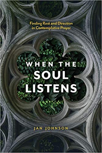 Book: When the Soul Listens by Jan Johnson