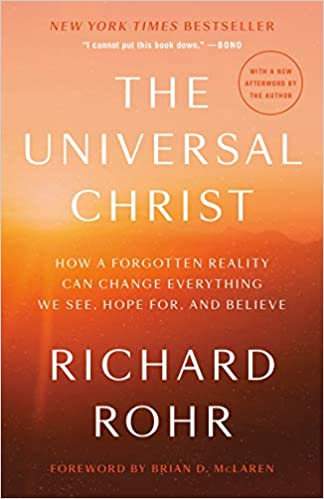 Book: The Universal Christ by Richard Rohr