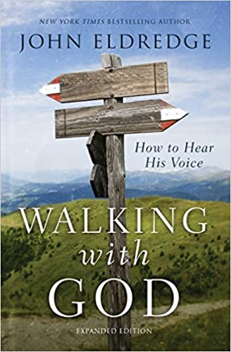 Book: Walking with God by John Eldredge