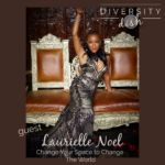 Laurielle Noel | Change Your Space, Change the World