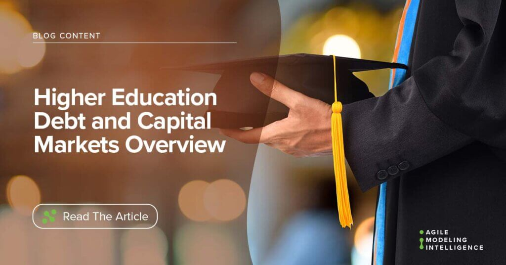 Higher Education Debt and Capital Market Overview