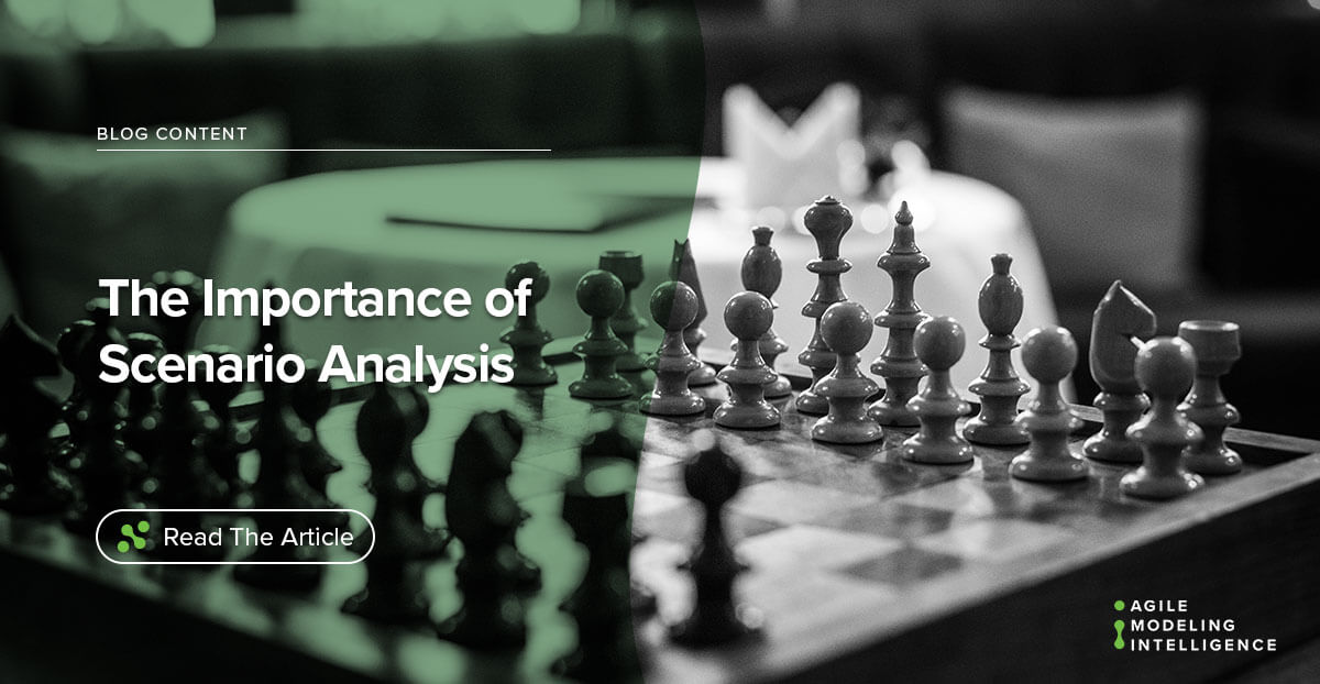 The Importance of Scenario Analysis