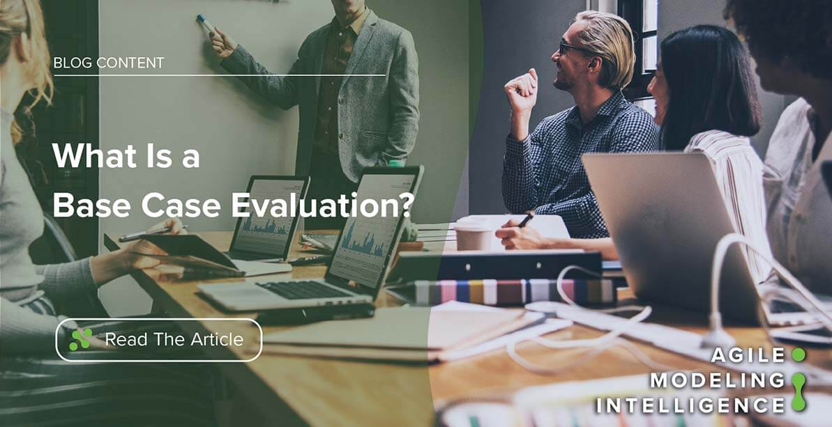 What Is a Base Case Evaluation?