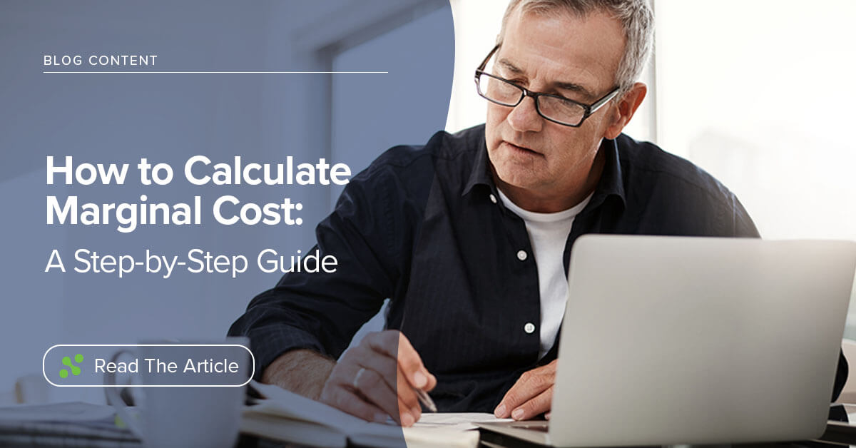 How to Calculate Marginal Cost: A Step-by-Step Guide