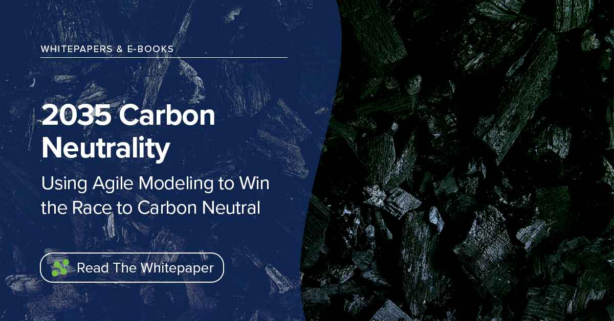 2035 Carbon Neutrality: Using Agile Modeling to Win the Race to Carbon Neutral