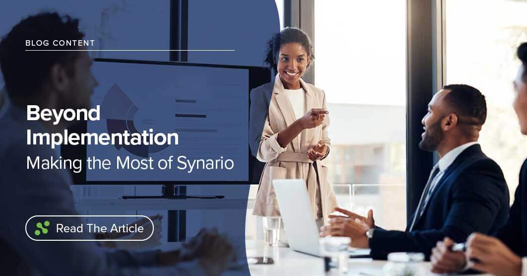Beyond Implementation – Making the Most of Synario