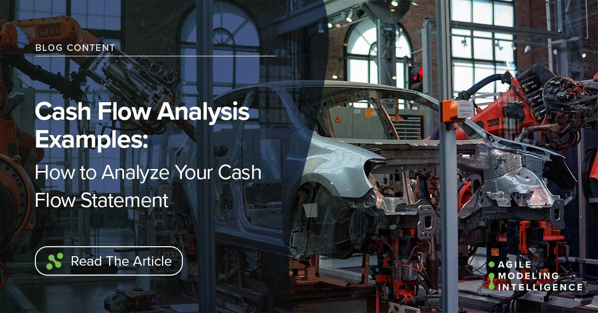 Cash Flow Analysis Examples: How to Analyze Your Cash Flow Statement