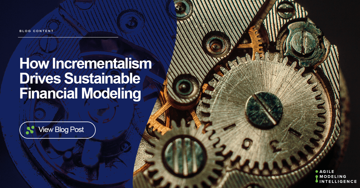 How Incrementalism Drives Sustainable Financial Modeling