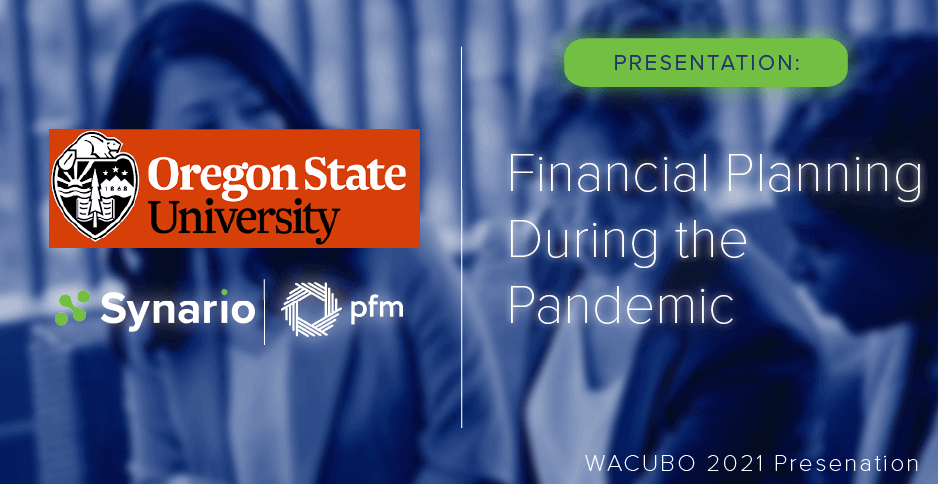 Financial Planning During the Pandemic – Synario at WACUBO 2021