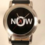 """What Time is It? It's """"Now!"""""""
