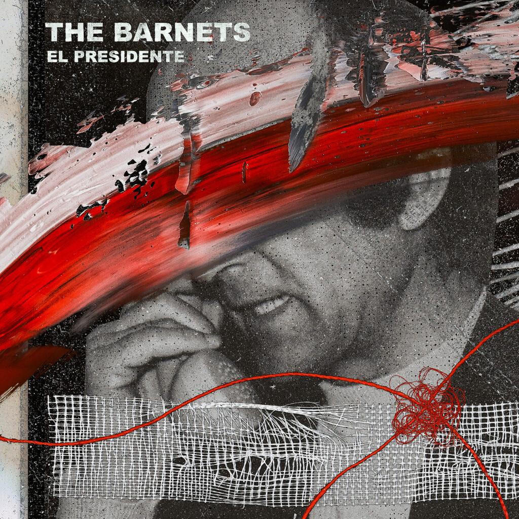 "The Barnets ""El Presidente"" Album Artwork"