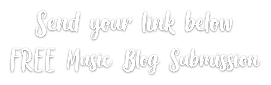 free music blog submission