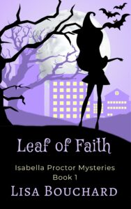 Cover of the novel Leaf of Faith by Lisa Bouchard