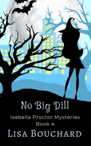 Cover oft he novel No Big Dill by Lisa Bouchard
