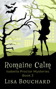 Cover of the novel Romaine Calm by Lisa Bouchard
