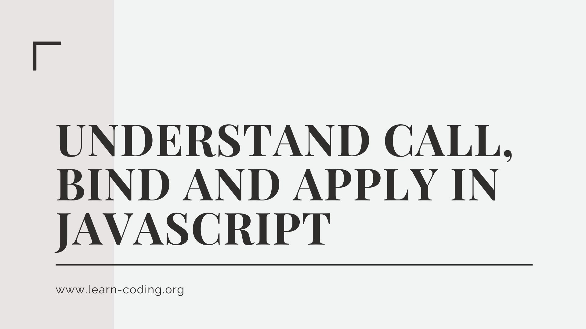 Understand Call, Bind and Apply in JavaScript