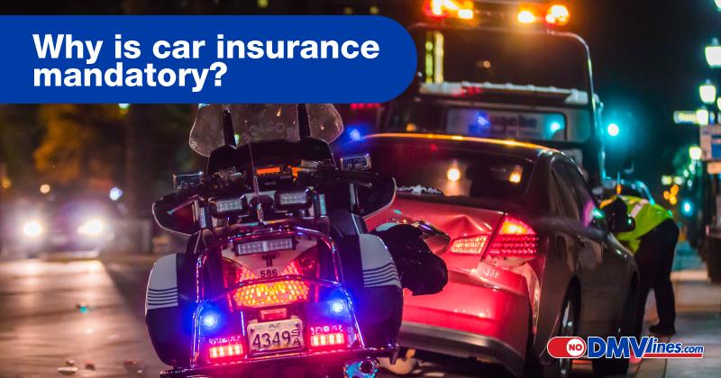Why-is-car-insurance-mandatory