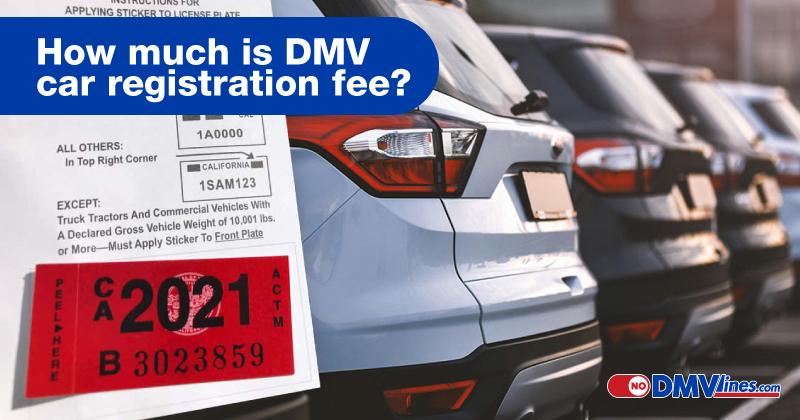 How-much-is-DMV-car-registration-fee