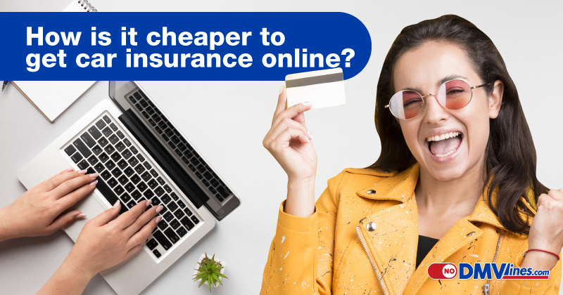 How-is-it-cheaper-to-get-car-insurance-online