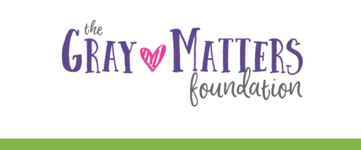 2019   Gray Matters Foundation
