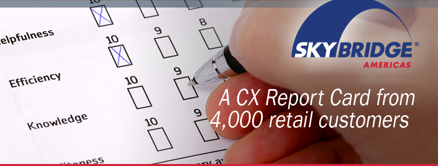 A CX Report Card from 4,000 retail customers