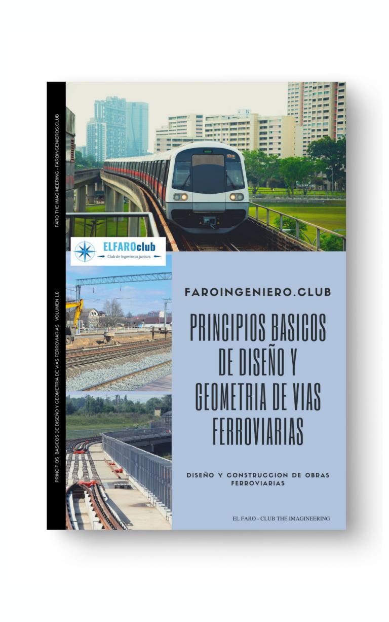 PRINCIPIOS BASICOS DE DISEÑO Y GEOMETRIA DE VIAS FERROVIARIAS VOLUMEN 1.0 (portada)