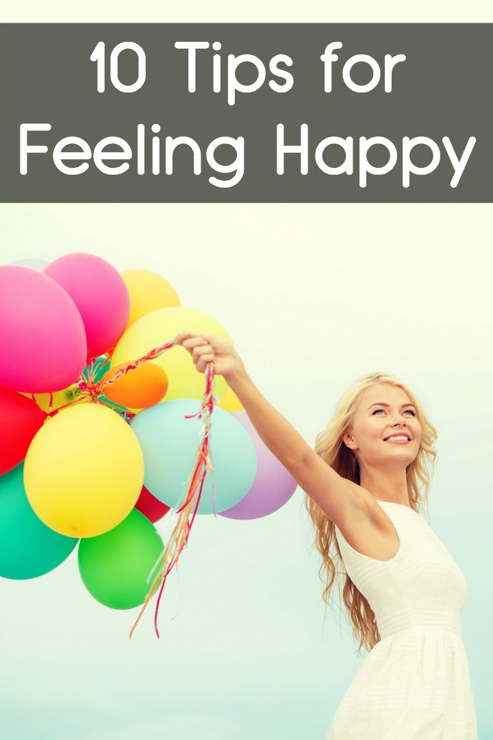 10 Tips for Feeling Happy ~