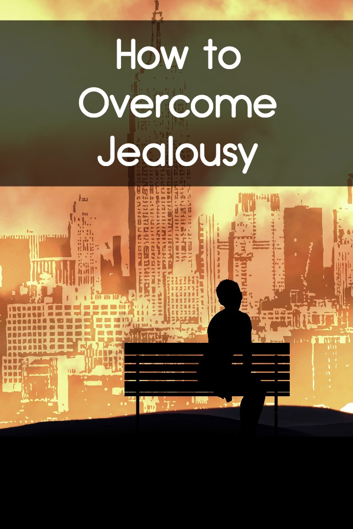 How to Overcome Jealousy ~
