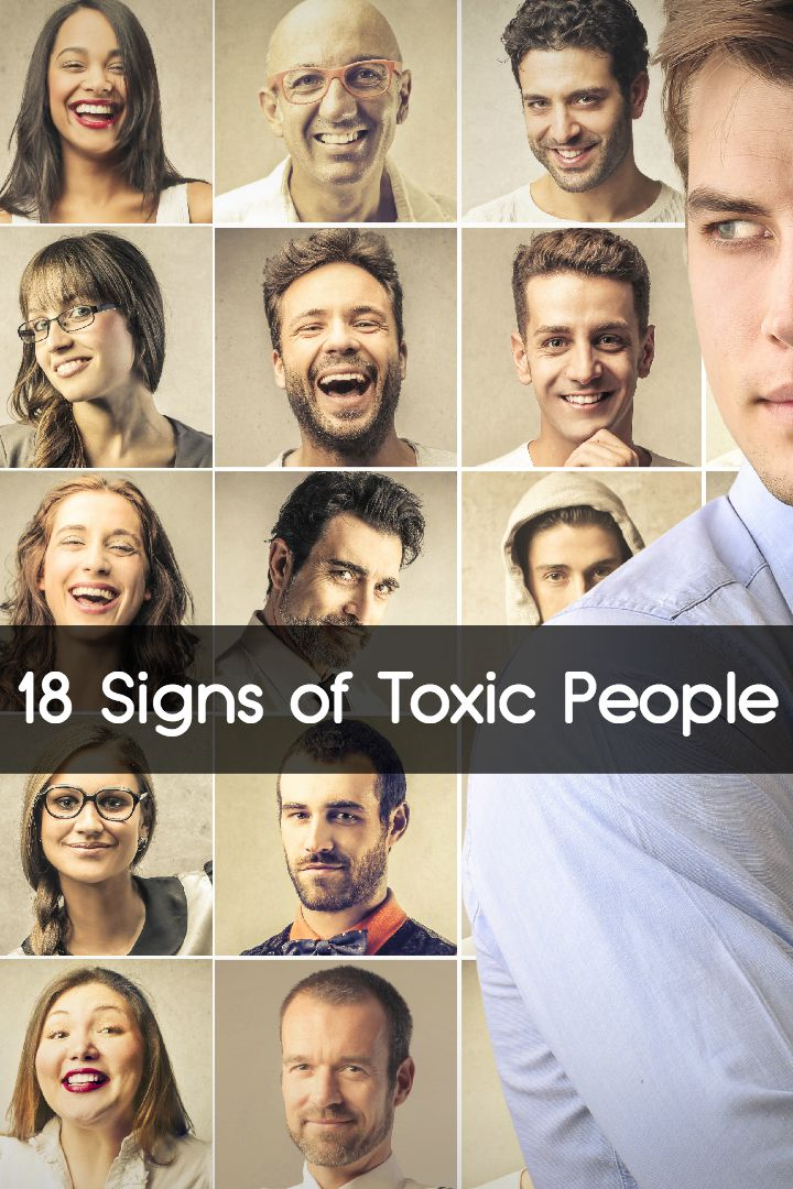 18 Signs of Toxic People ~