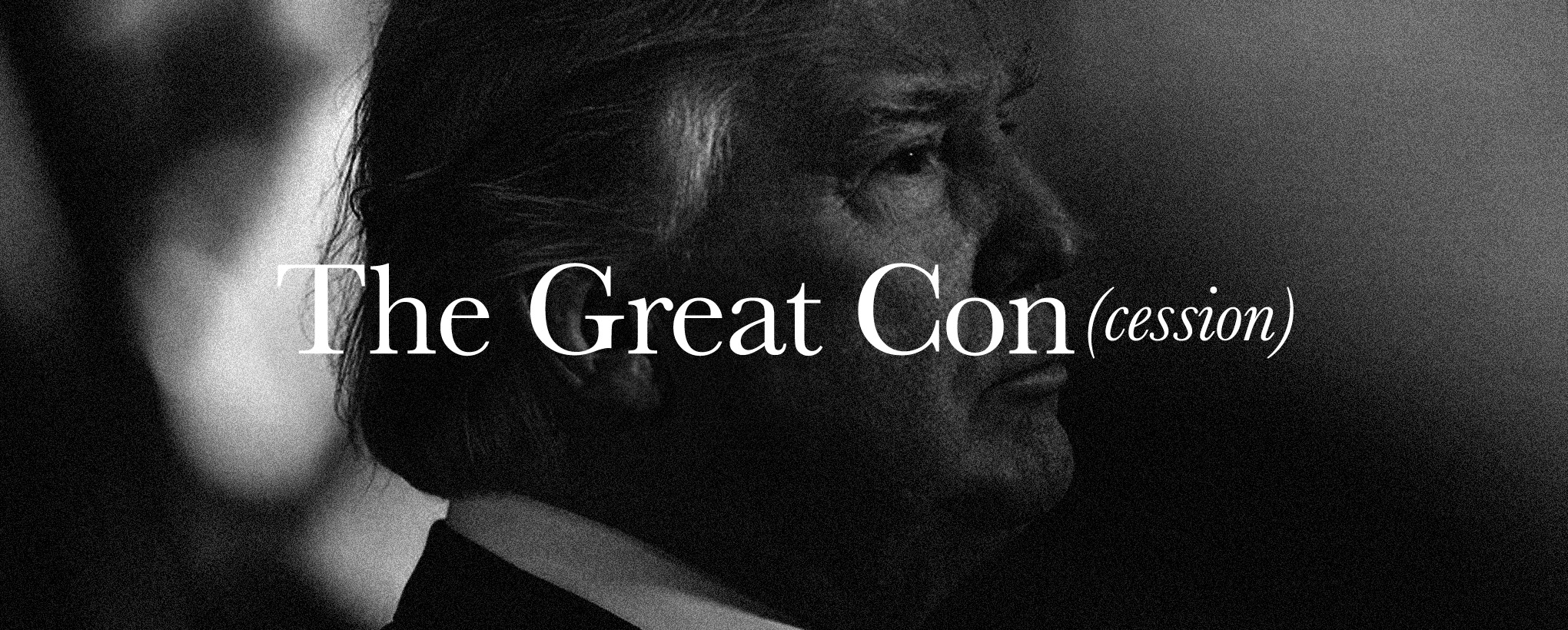 The Great Con(cession)