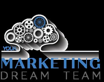 Your Marketing Dream Team