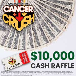 2021 Cancer Crush Cash Raffle