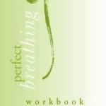 Perfect Breathing Workbook