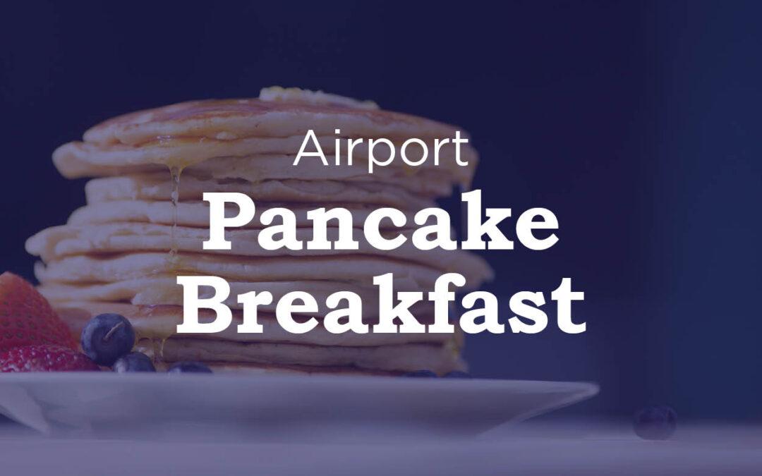 Airport Pancake Breakfast Fundraiser