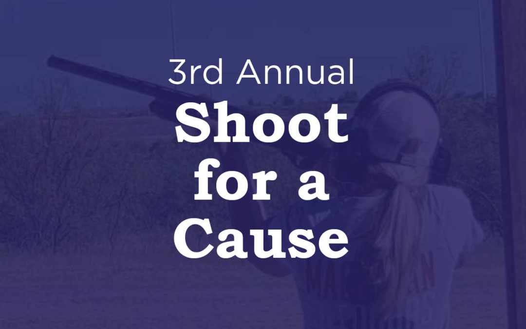Third Annual Shoot for a Cause
