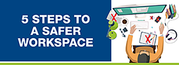 5 Steps to a Safer Workspace