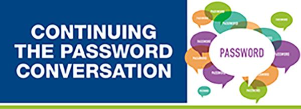 Continuing the Password Conversation