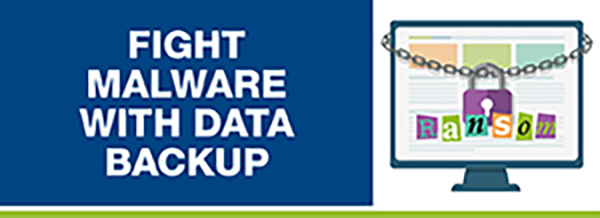 Fight Malware With Data Backup