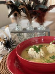 MATZO BALL SOUP FOR, BODY MIND AND SOUL!