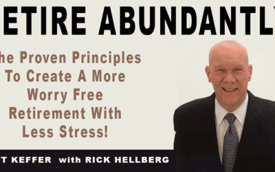 Do You Want To Retire Abundantly? Rick Hellberg's New Book Is Now Available!