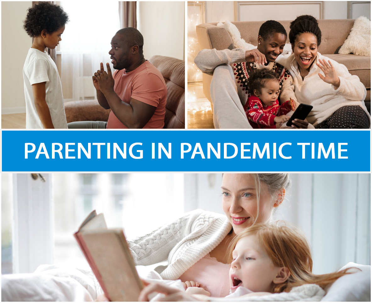PARENTING IN PANDEMIC TIME