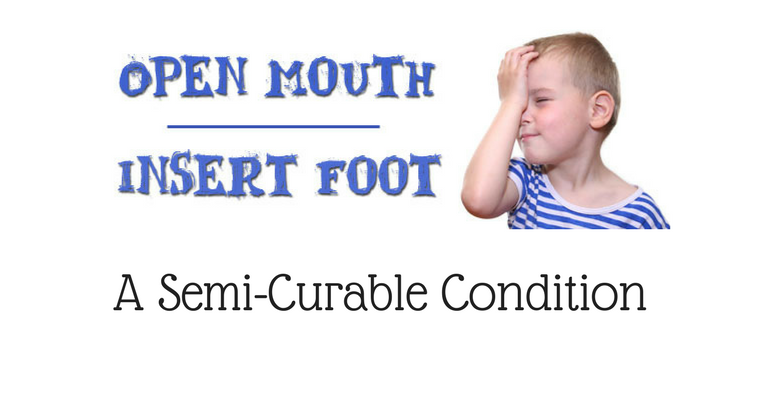 Foot-In-Mouth Disease IS Curable … Sorta'
